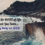 When Facing the Waves of Life~Fully Rely on God