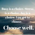 A Choose Joy Take A Way