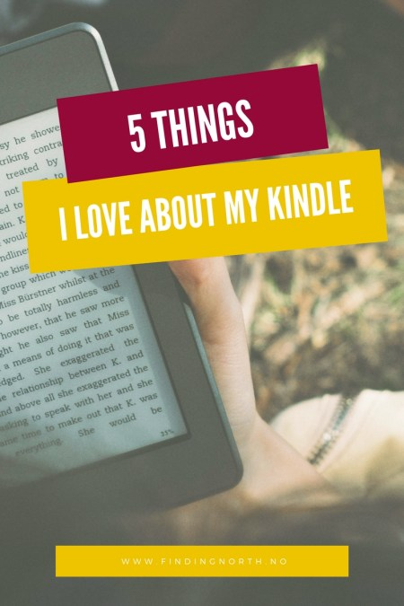 5 things I love about my kindle