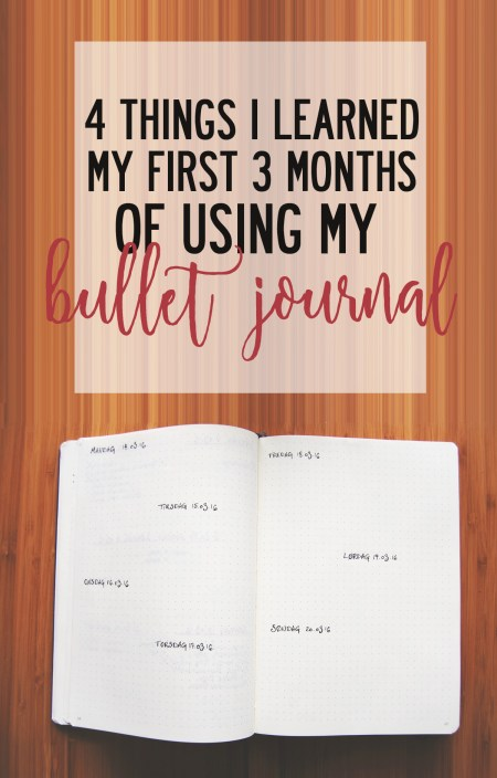 4 things I learned my first 3 months of using my Bullet Journal