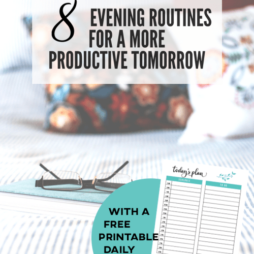 Evening routines - craft your productive tomorrow tonight