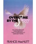Overcome by the Spirit MacNutt