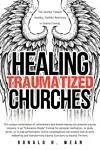 Healing Traumatized Churches