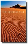 The Selfless Self: Finding Stillness, Silence and Simplicity