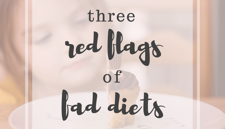 3 Red Flags of Fad Diets
