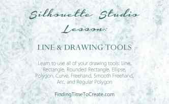 Silhouette Lesson - Drawing Tools | by Kelly Wayment | Finding Time To Create