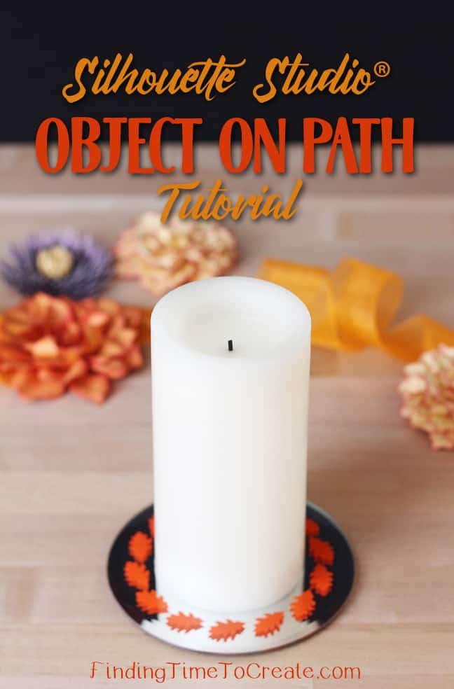 Object on Path Tutorial - leaf candle on base by Kelly Wayment
