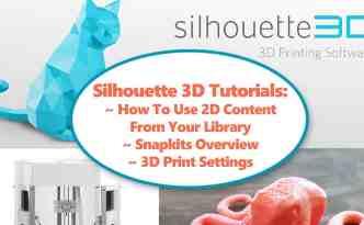 Silhouette 3D software tutorials for Silhouette Alta 3D Printer - Finding Time To Create