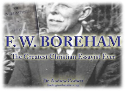 Visit the F.W. Boreham website to read his essays and hear rare audio of him preaching