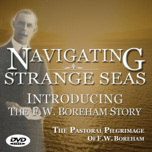 Get your copy of NAVIGATING STRANGE SEAS, The Pastoral Pilgrimage Of Dr. F.W. Boreham