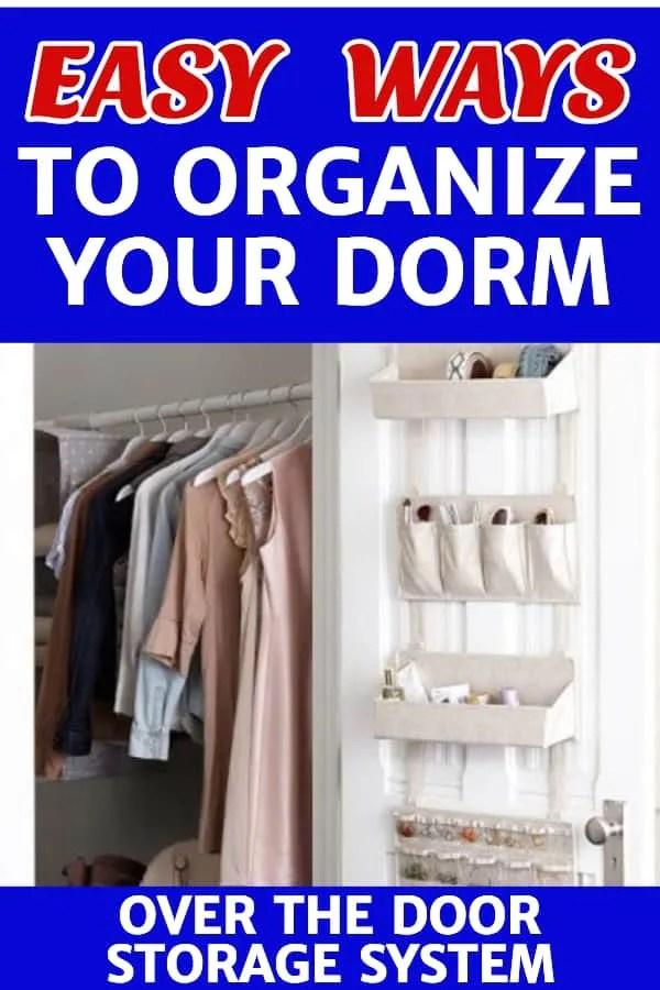 Dorm Room Organization Great Hacks For Organizing A