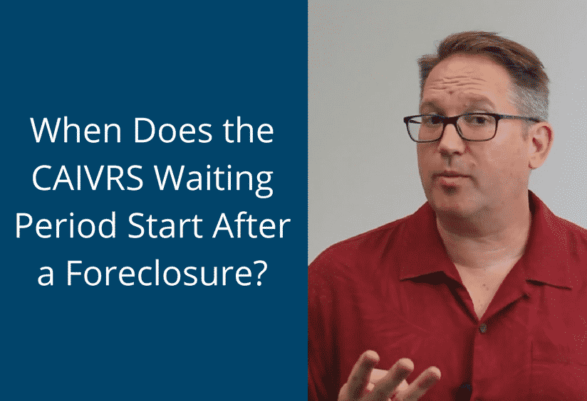 CAIVRS waiting period after an FHA foreclosure
