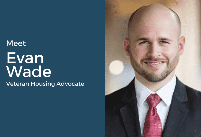 Evan Wade - Veteran Housing Advocate