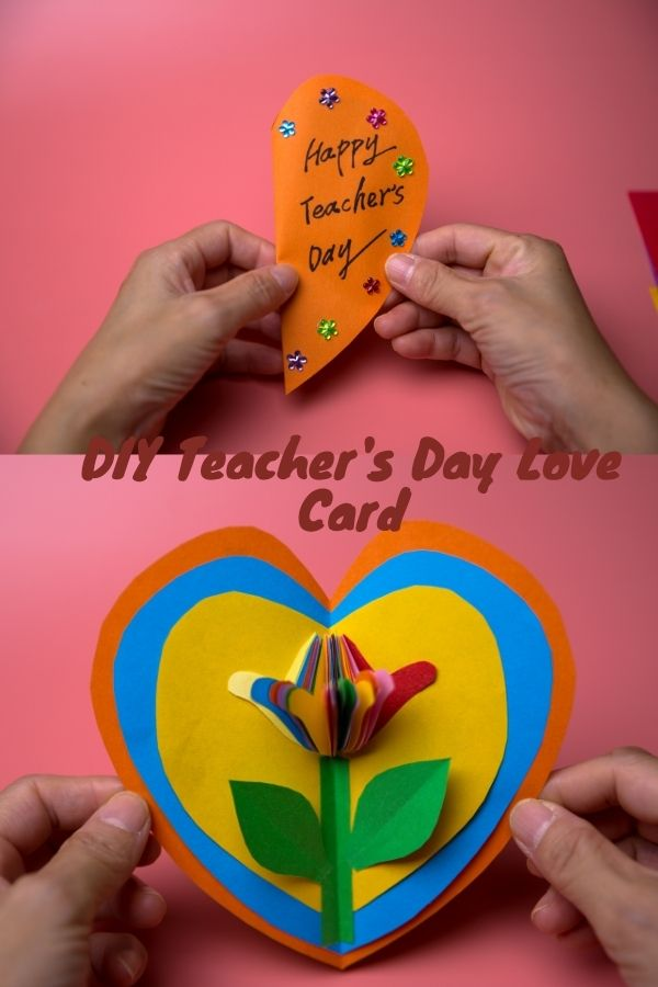 How to make a teacher's day love card