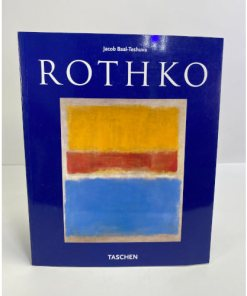 Rothko (Taschen Basic Art) by Jacob. Baal-Teshuva 9783822818206