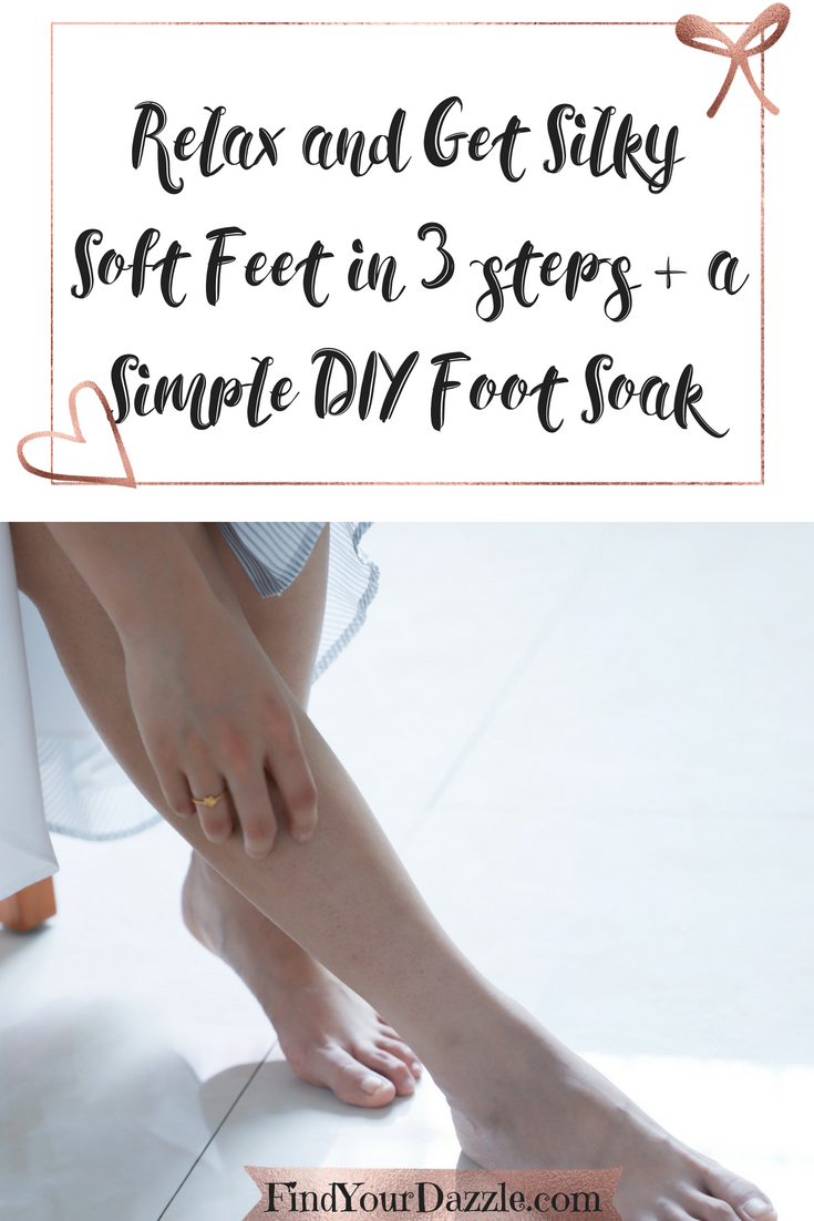 Relax And Get Silky Soft Feet In 3 Steps Simple Diy Foot