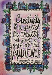 Elizabeth Gilbert Quote with Border