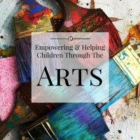 Empowering & Helping Children Through The Arts