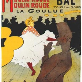 "Lautrec Henri de Toulouse, ""Moulin Rouge – La goulue """