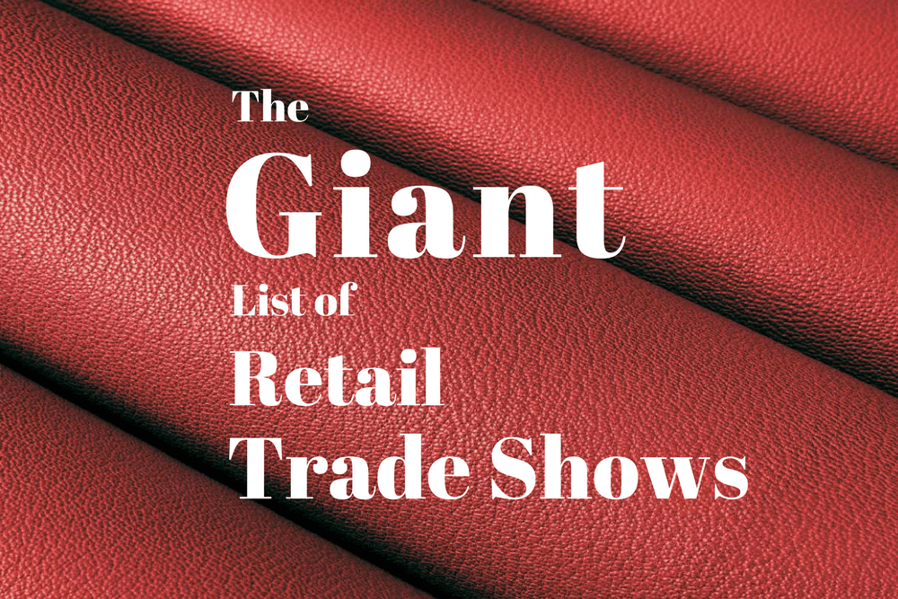 Giant List of Retail Trade Shows