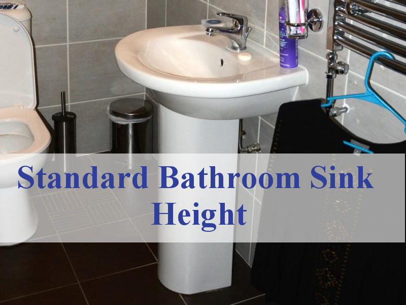 Standard Bathroom Sink Height, Standard Height For Bathroom Vanity Drain