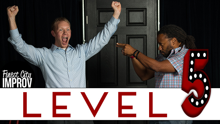 level 5 improv class
