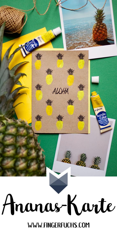 Karten selber machen Vorlagen Aloha Ananas Karte