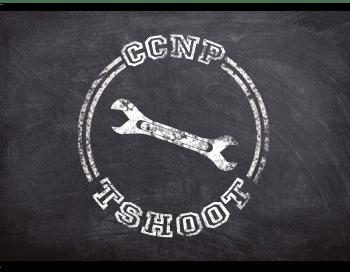 CCNP TSHOOT 16
