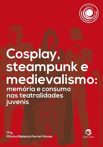 capa cosplay steampunk medievalismo.jpg
