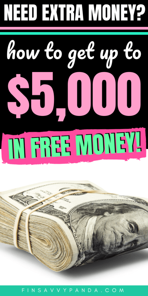 How To Get Free Money Now and Fast (Get $5,000+ Here