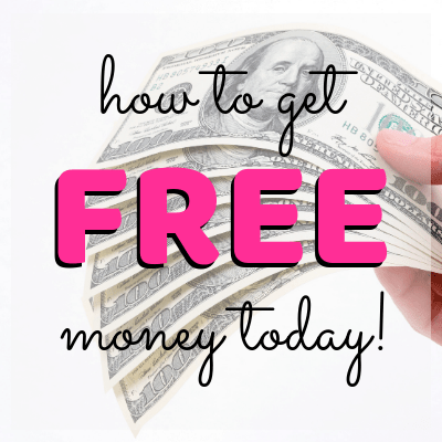 how to get free money today