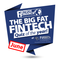 The Big Fat Fintech Quiz of the Year: June 2018