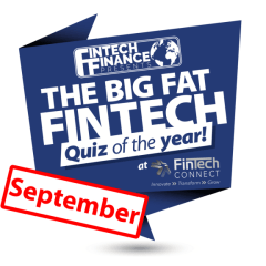 The Big Fat Fintech Quiz of the Year: September 2018