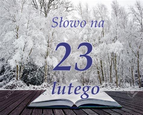 Słowo na 23 lutego 2021. Ewangelia i rozważanie, msza online.