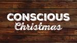 conscious christmas