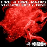 Fire 4 Hire Radio Vol. 59 mixed by Regent Street