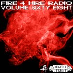 Fire 4 Hire Radio Volume 68 by Regent Street