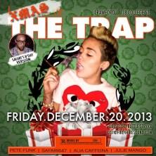 Xmas & The Trap Ladies Crawford College St Safari647 Pete Funk Alia Caffeina Julie Mango Dec 20
