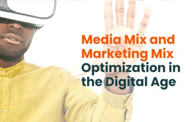 Media Mix and Marketing Mix Optimization in the Digital Age