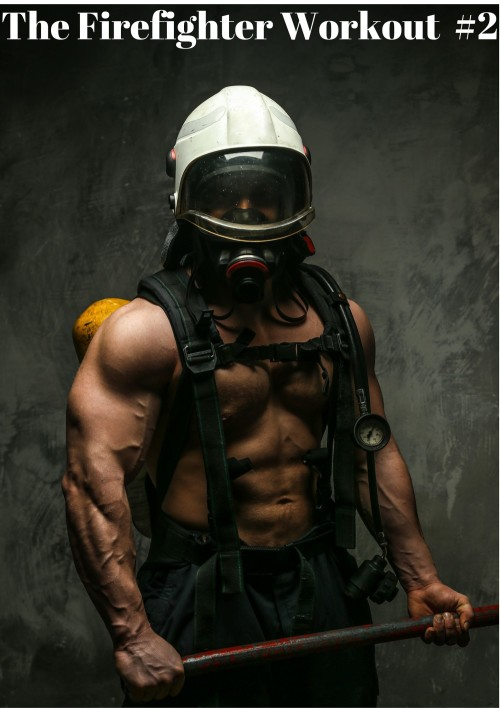 The Firefighter Workout