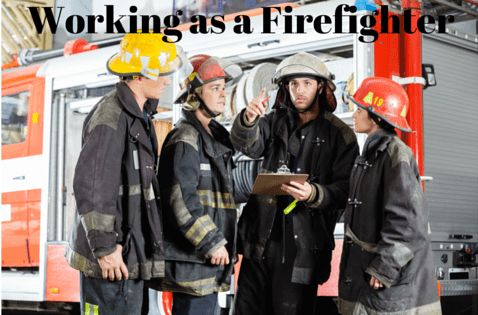 Working as a firefighter