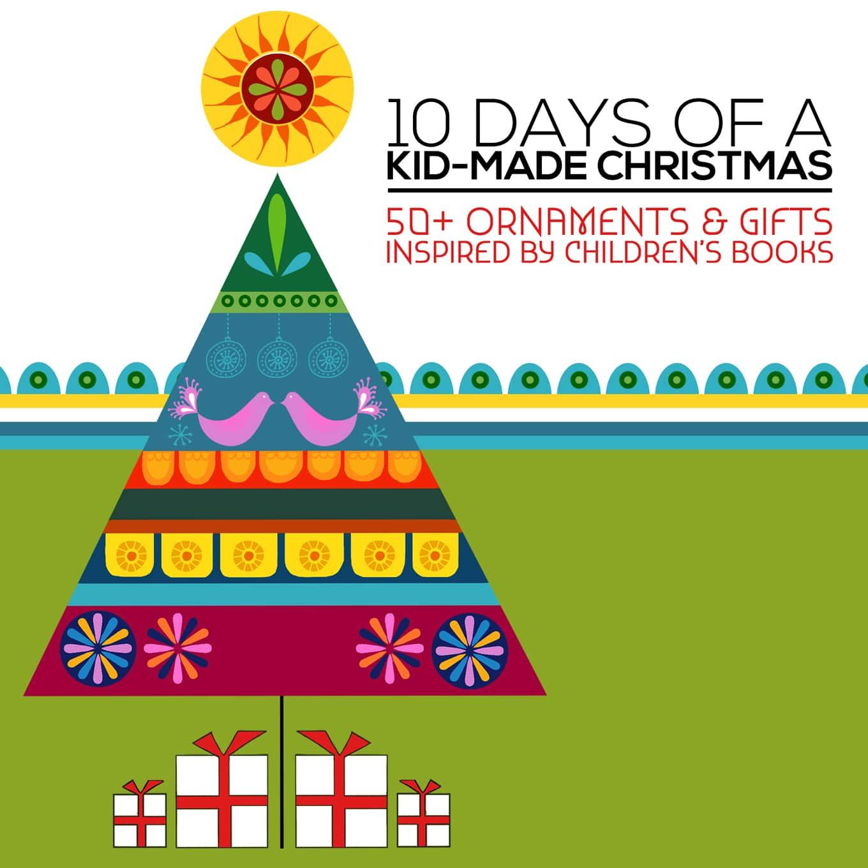 10 Days of Kid Made Christmas
