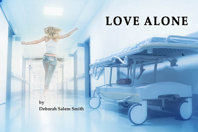 Love Alone by Deborah Salem Smith