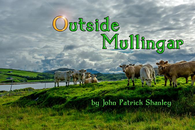 Outside Mullingar by John Patrick Shanley