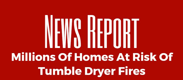 tumble dryer fires