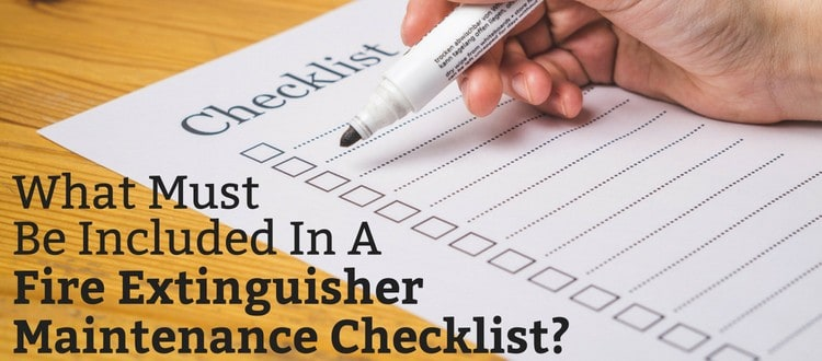 What must be included in a fire extinguisher maintenance checklist fire extinguisher maintenance checklist thecheapjerseys Images