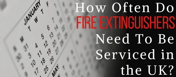 How Often Do Fire Extinguishers Need To Be Serviced in the UK?