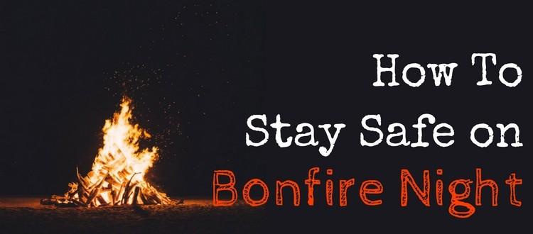 Bonfire Safety