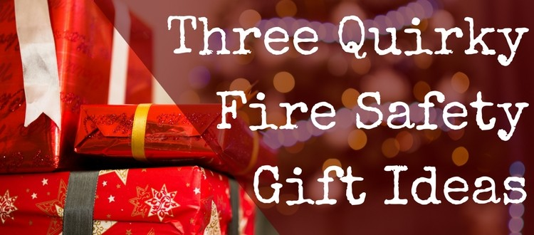 Fire Safety Gifts