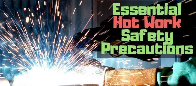 Essential Hot Work Safety Precautions Fire Protection